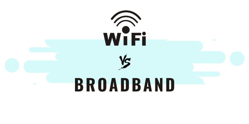 Difference Between Broadband and Wi-Fi - Best Wifi
