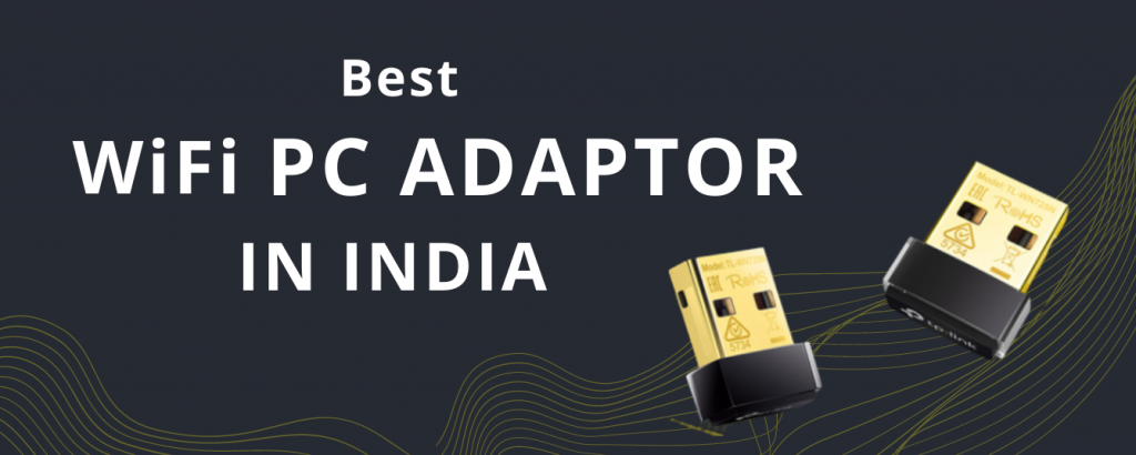 Best-WiFi-PC-ADAPTOR-in-India.png